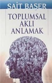 TOPLUMSAL AKLI ANLAMA OKUMALARI