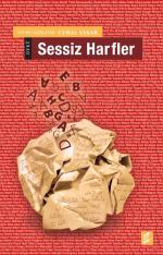 'SESSİZ HARFLER'DE ÖYKÜ SESLERİ