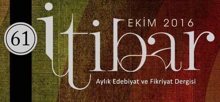 EKİM 2016'NIN İTİBAR'I
