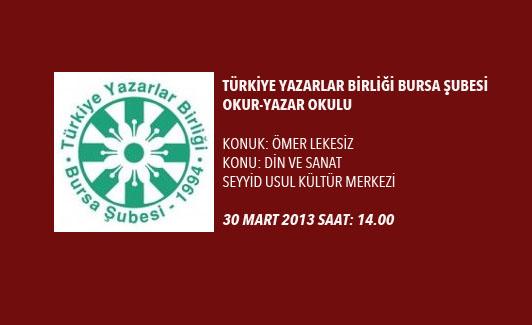 TYB BURSA ŞUBESİ 'OKUR-YAZAR OKULU'NDA BU HAFTA...